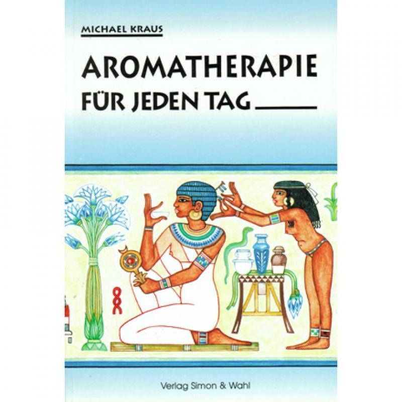 9.03 - Aromatherapie für jeden Tag